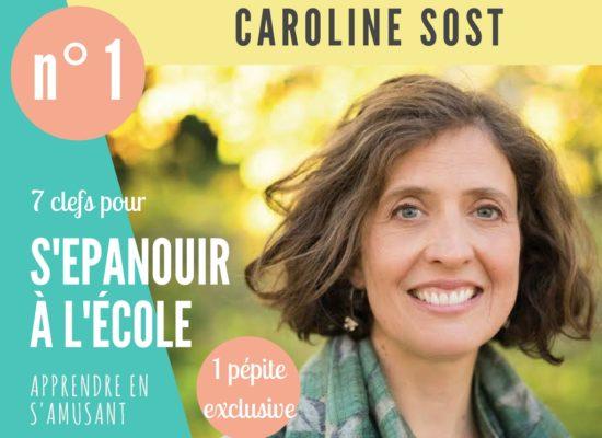 Caroline Sost s'épanouir école apprendre en s'amusant