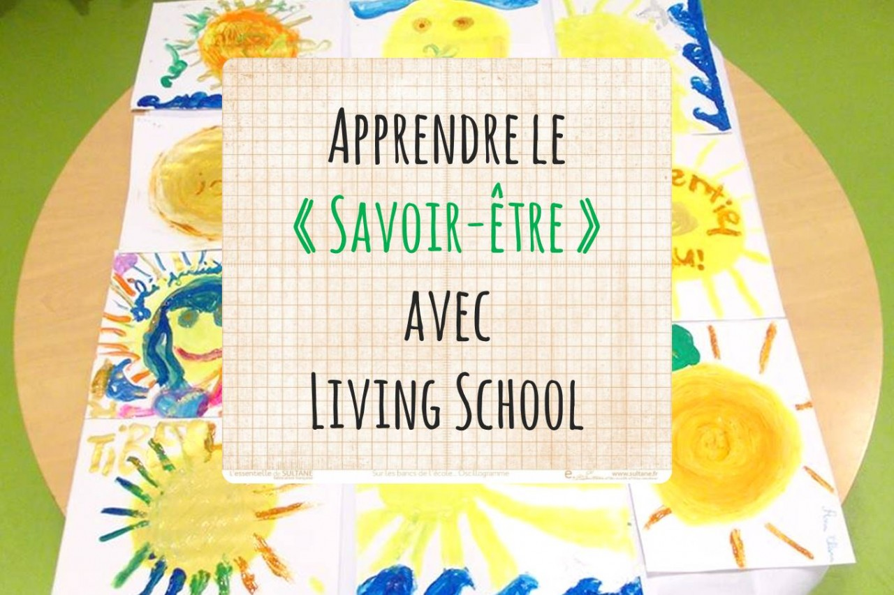 Living School savoir etre