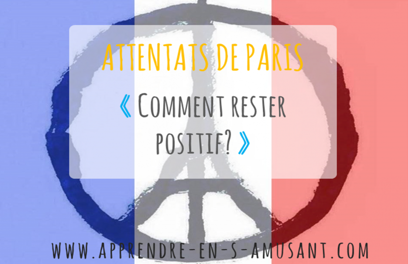 Article Attentats comment rester positif