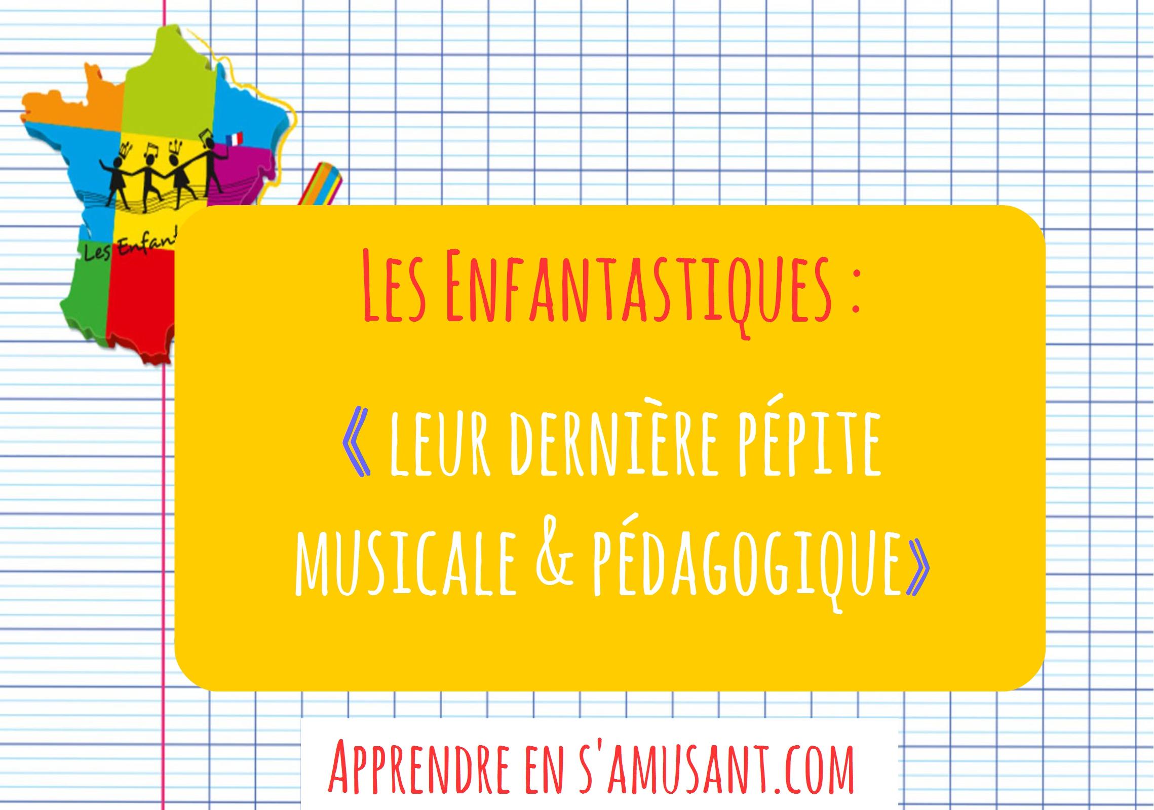 Enfantastiques article blog 5