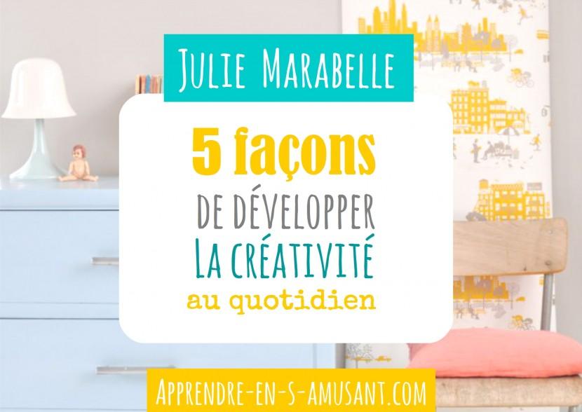 Couverture 5 facons dev creativite Julie Marabelle