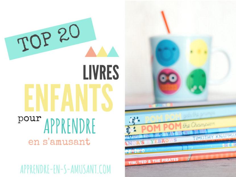 Top 20 Livres Pour Apprendre En S Amusant